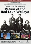 Return of the Red Lake Walleye (Home Edition)